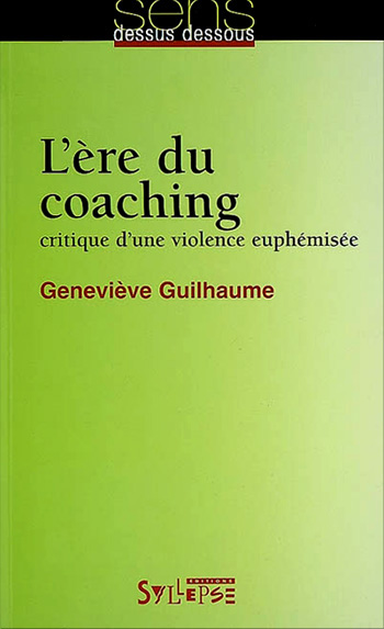 You are currently viewing L'ère du coaching (Geneviève Guilhaume)