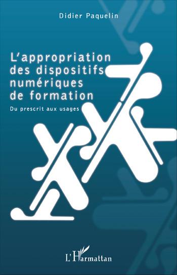 You are currently viewing L'appropriation des dispositifs numériques de formation (Didier Paquelin)