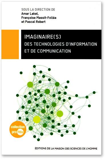 You are currently viewing Imaginaire(s) des technologies d'information et de communication (Collectif)