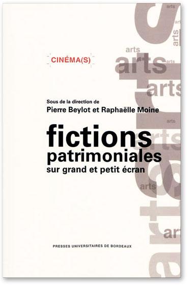 You are currently viewing Fictions patrimoniales sur grand et petit écran (Collectif)