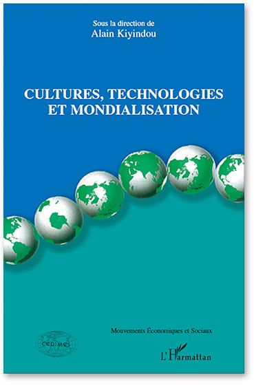 You are currently viewing Cultures, technologies et mondialisation (Collectif)