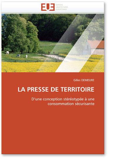 You are currently viewing La Presse de Territoire (Gilles Demeure)