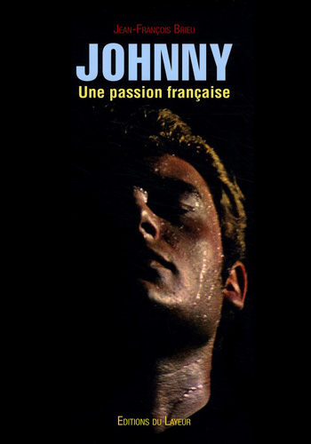 You are currently viewing Johnny, une passion française (Jean-François Brieu)