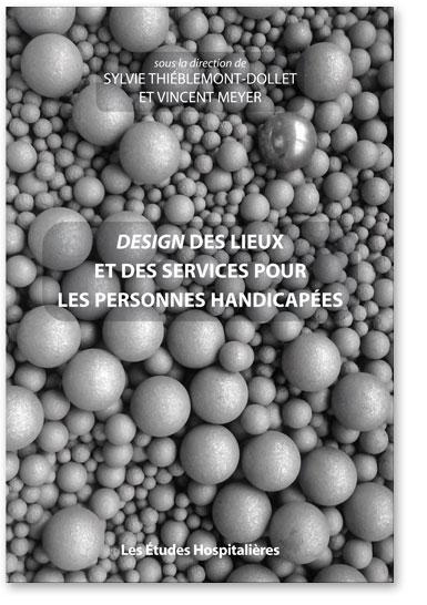 You are currently viewing Design des lieux et des services pour les personnes handicapées (Collectif)
