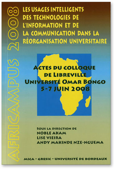 You are currently viewing Africampus 2008 : Les usages intelligents des TIC (Collectif)