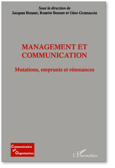 You are currently viewing Management et communication : mutations, emprunts et résonances (Collectif)