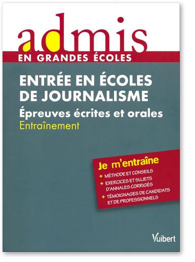 You are currently viewing Entrée en écoles de journalisme : épreuves écrites et orales / entraînement