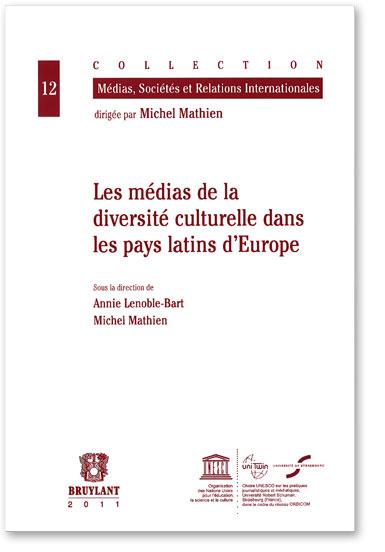 You are currently viewing Les médias de la diversité culturelle dans les pays latins d'Europe (Collectif)