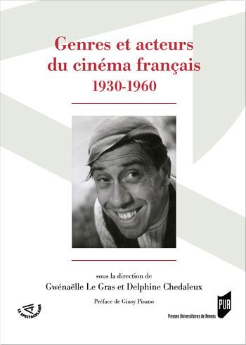 Genres et acteurs du cinéma français 1930-1960 (collectif)