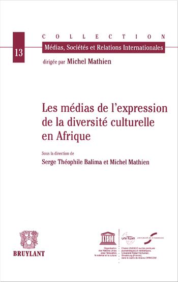 You are currently viewing Les médias de l'expression de la diversité culturelle en Afrique (collectif)