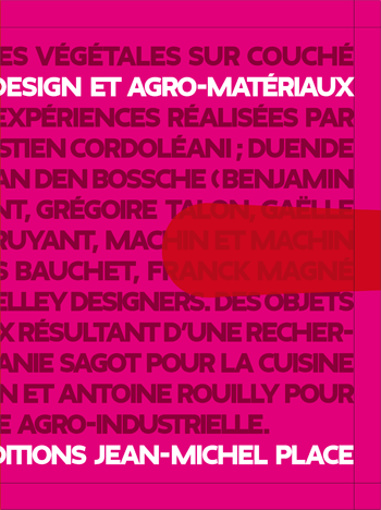 You are currently viewing Design et agro-matériaux (collectif)