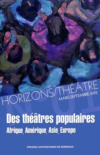 Revue Horizons-Théâtre n°1 : Des théâtres populaires (collectif)