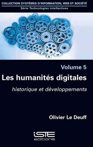 Les humanités digitales : Historique et développements