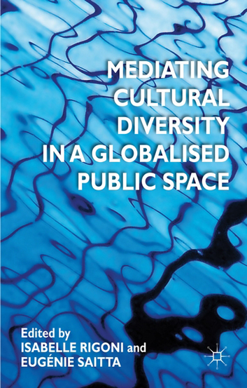 Mediating Cultural Diversity in a Globalised Space