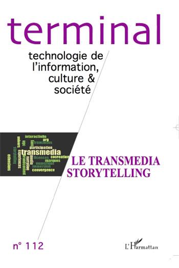 Terminal n°112 Le Transmedia Storytelling