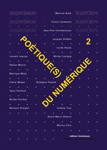Poétique(s) du numérique 2