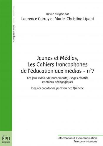 Jeunes et Médias, Les Cahiers francophones de l'éducation aux médias – n°7
