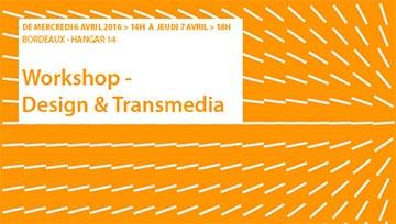 Conférence : Workshop – Design & Transmedia