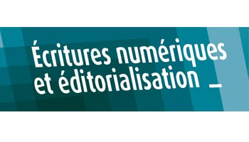 séminaire : Ecritures numériques et éditorialisation séance 4