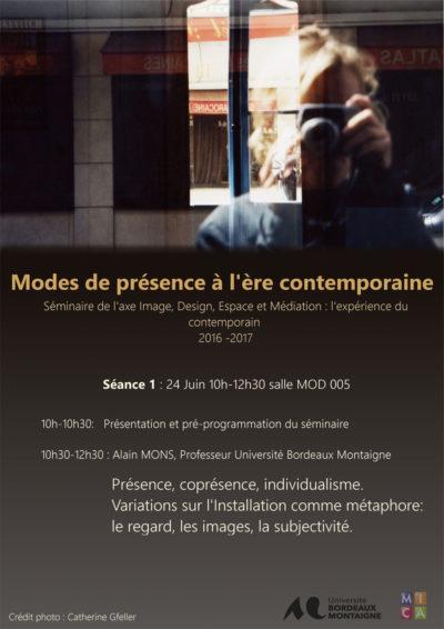 Séminaire : Modes de présence à l'ère contemporaine- séance 1