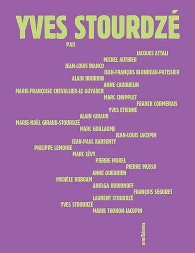 Présentation de l'ouvrage «Yves Stourdzé»