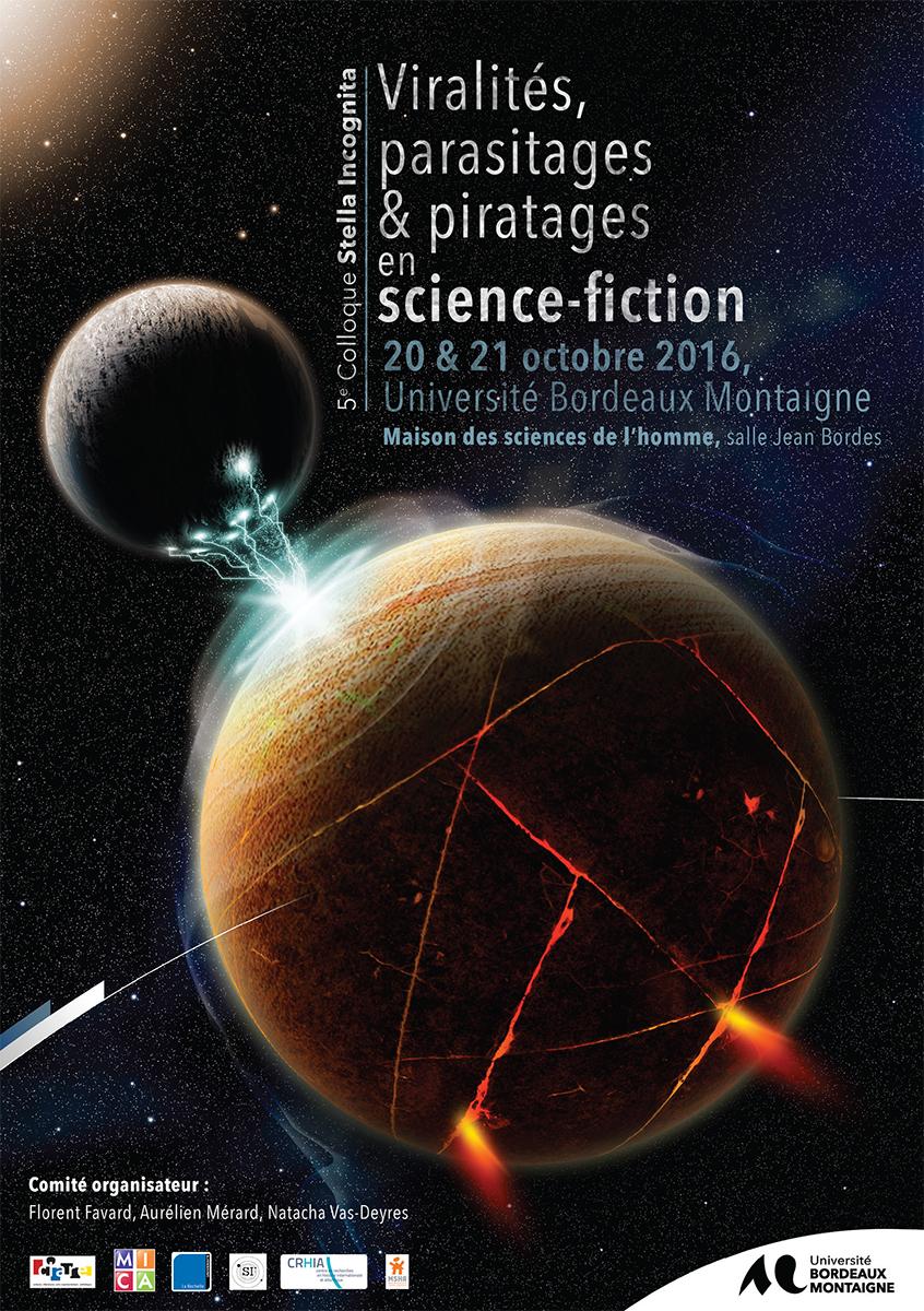 Cinquième Colloque Stella Incognita : «Viralités, parasitages et piratages en science-fiction»