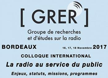 Appel à communication – Colloque International du Groupe de Recherches et d'Études sur la Radio (GRER)