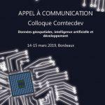 appel à communication Colloque Comtecdev, Données géospatiales, intelligence artificielle et développement - 14-15 mars 2019, Bordeaux