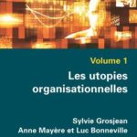 Les utopies organisationnelles février 2018