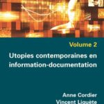 Utopies contemporaines en information-documentation parution mars 2018