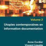 Utopies contemporaines en information-documentation parution mars 2018