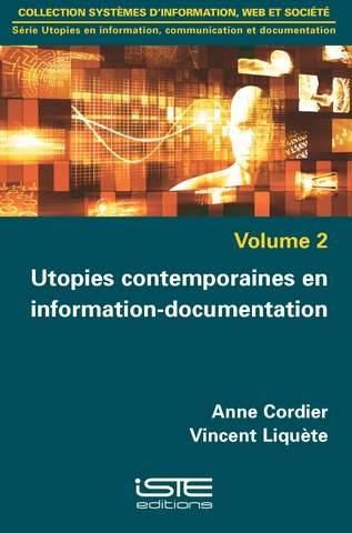 Utopies contemporaines en information-documentation