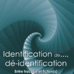 Couverture de l'ouvrage Identification de..., dé-identification