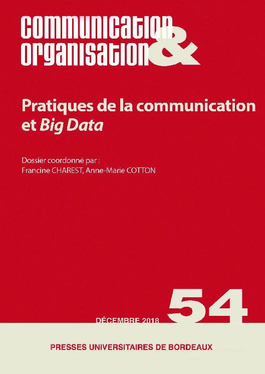 Communication & Organisation n°54 : «Pratiques de communication et Big data»