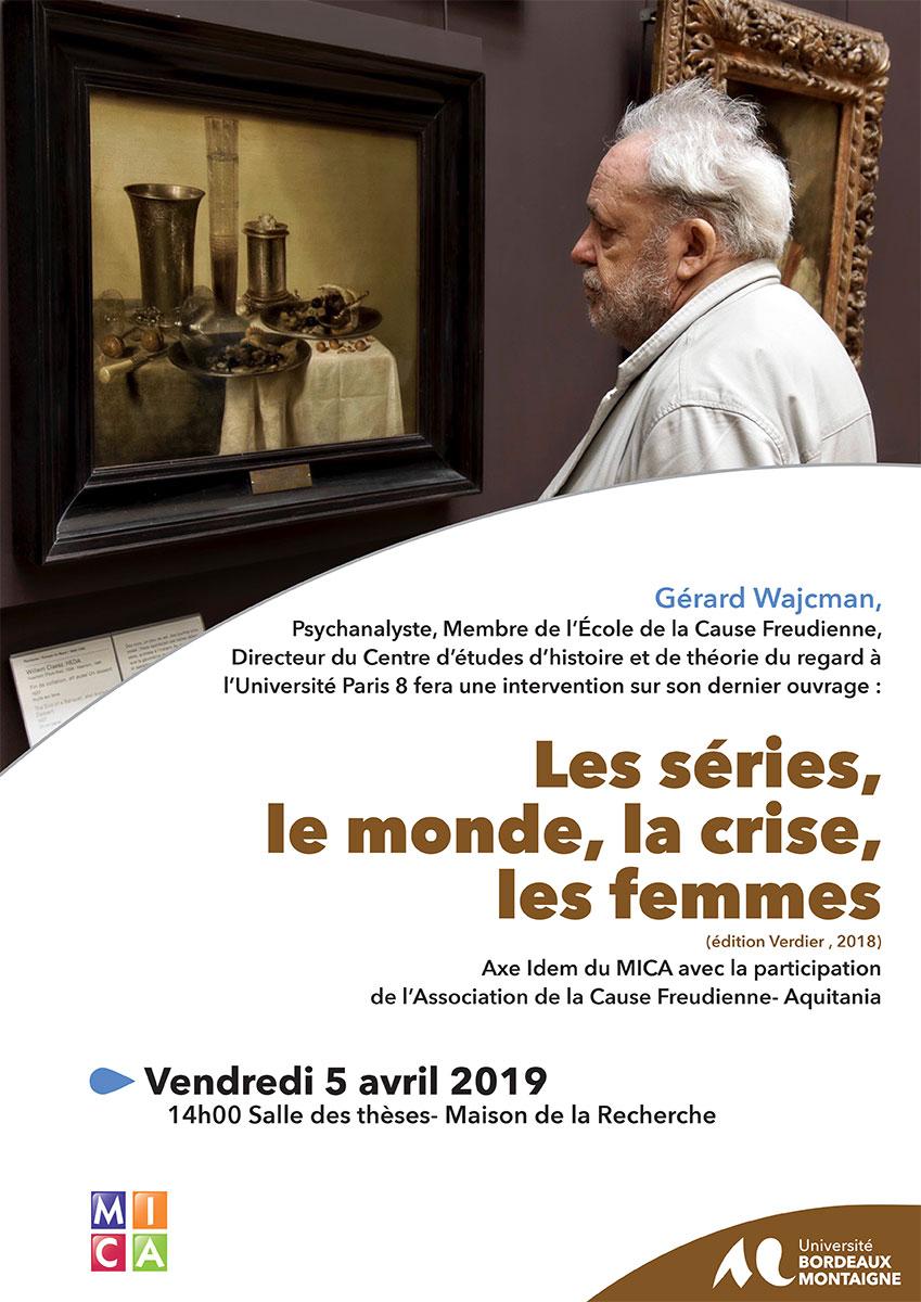 Gérard Wajcman – Les séries, le monde, la crise, les femmes – Séminaire IDEM