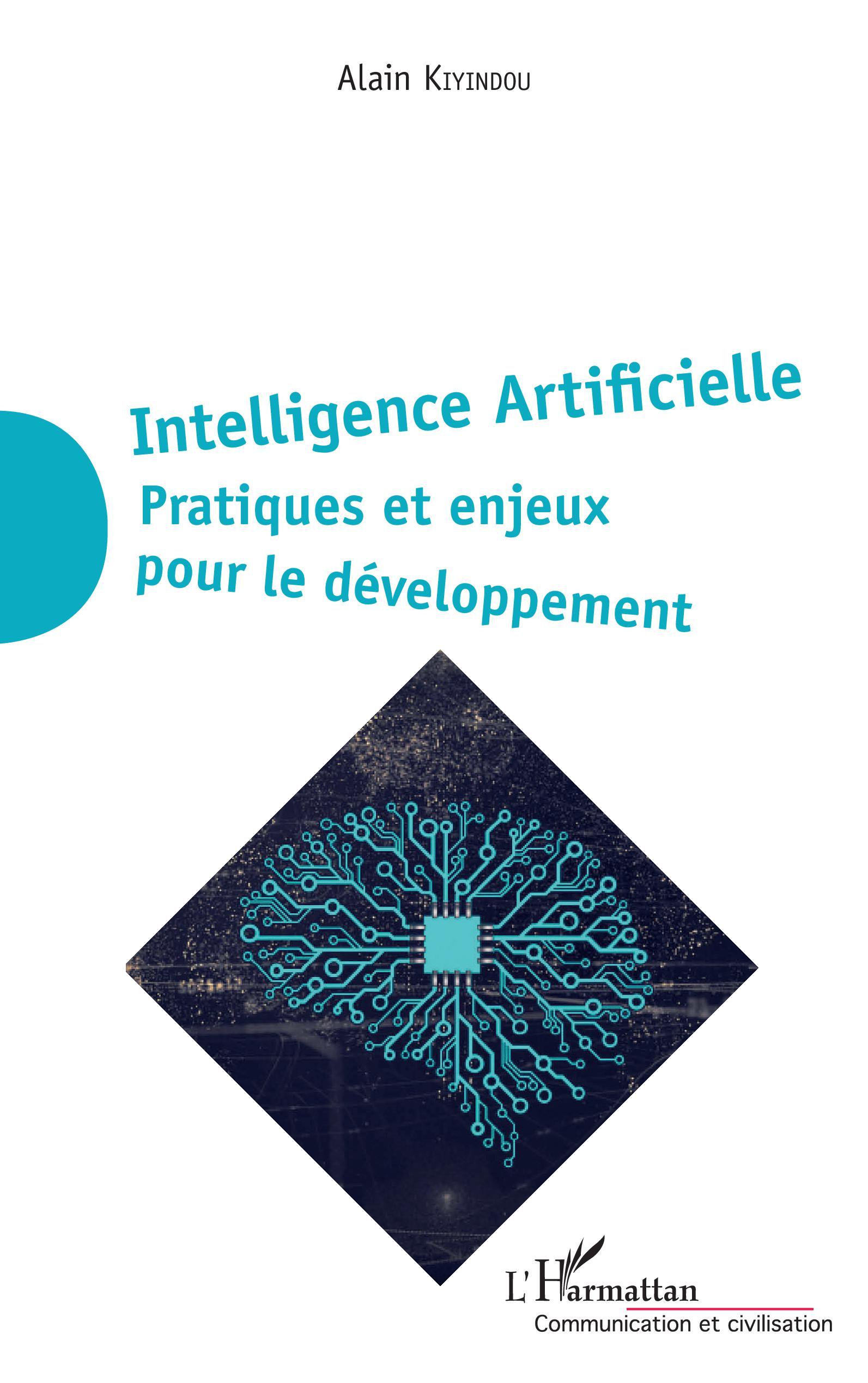 Intelligence Artificielle Pratiques et enjeux pour le développement