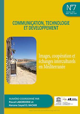 You are currently viewing Revue Communication, technologie et développement n°7: Images, coopération et échanges interculturels en Méditerranée