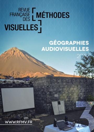 Revue Française des Méthodes Visuelles n°3 – Géographies audiovisuelles