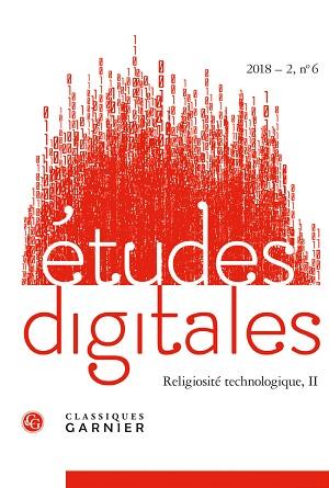 Études digitales : Religiosité technologique II