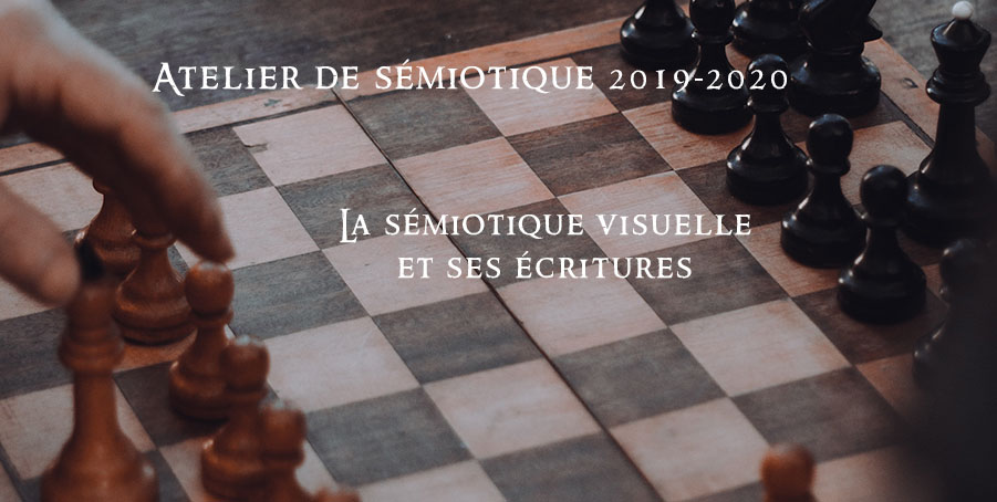 La sémiotique visuelle et ses écritures – Atelier n°1 de sémiotique 2019-2020