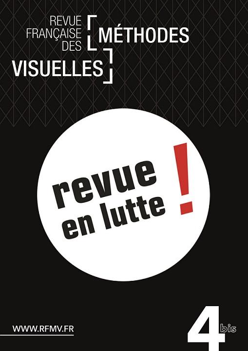 Revue Française des Méthodes Visuelles n°4bis – Revues en lutte