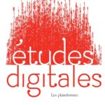 Études digitales : Les plateformes