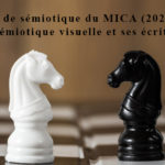 La sémiotique visuelle et ses écritures - Atelier 1/2021