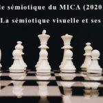 La sémiotique visuelle et ses écritures - Atelier 5/2021