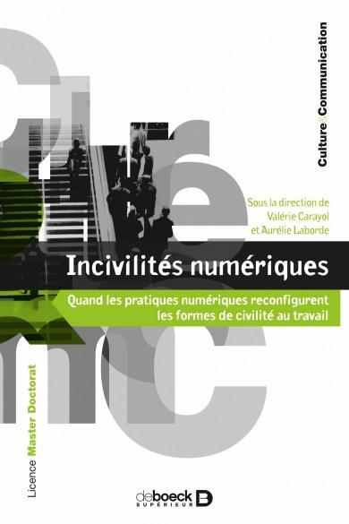 You are currently viewing Présentation de l'ouvrage Incivilités numériques